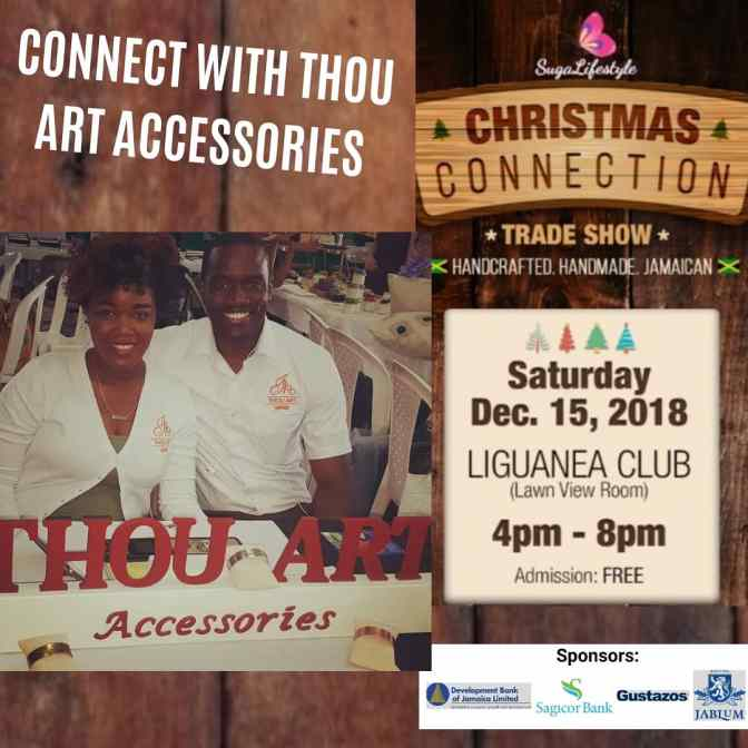 Connect with Thou Art Accessories December 15 at Suga Lifestyle's Christmas Connection!