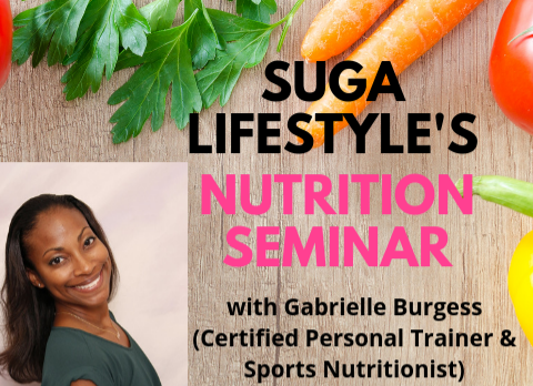 The link to Pay & Register Online for Suga Lifestyle's Nutrition Seminar is NOW OPEN and live!