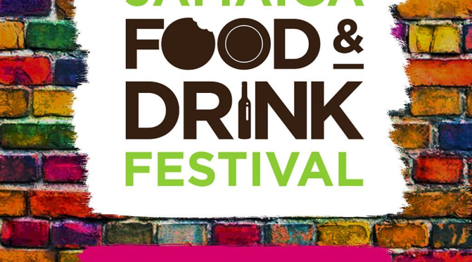 Jamaica Food and Drink Festival is Back! Save the Dates!