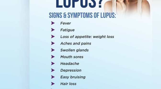 Do you Know the Signs and Symptoms of Lupus?