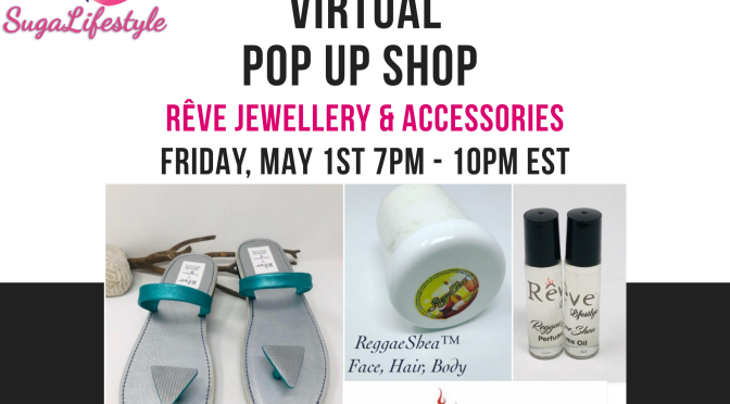 SUGA LIFESTYLE'S VIRTUAL POP UP SHOP presents Rêve Jewellery & Accessories!