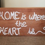 'HOME IS WHERE THE HEART IS' Wooden piece to stand